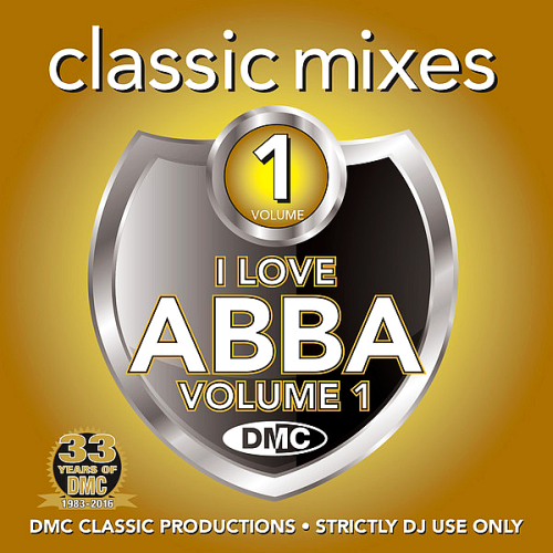 DMC Classic Mixes I Love ABBA Volume 1 (2016)