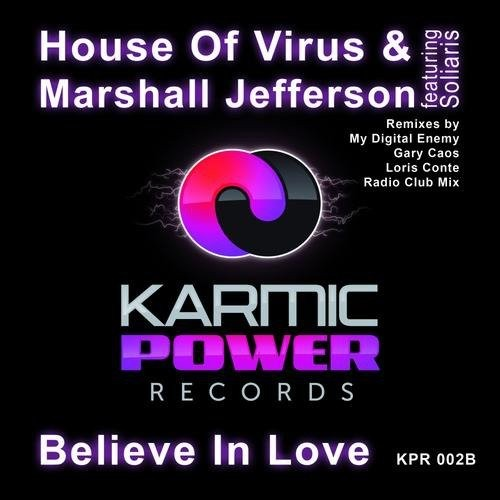 Marshall Jefferson, House Of Virus, Soliaris – Believe In Love (2013)