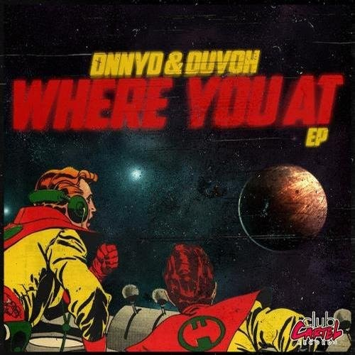 Duvoh, DNNYD – Where You At EP (2013)