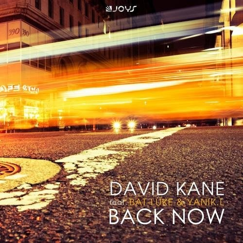 David Kane, Bat Luke, Yanik L – Back Now (2013)
