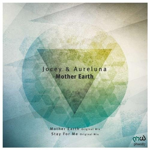 Jocey, Aureluna – Mother Earth , Stay For Me (2013)