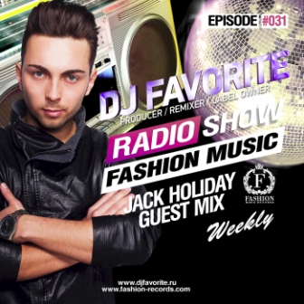"""Fashion Music"" 031 (Jack Holiday Guest Mix)"
