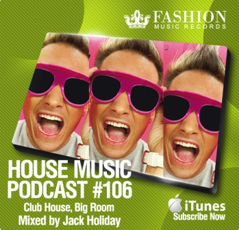 House Music Podcast 106