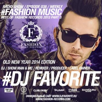 Fashion Music 038 (Old New Year 2014 Edition)