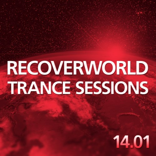 Recoverworld Trance Sessions 14.01 (2014)