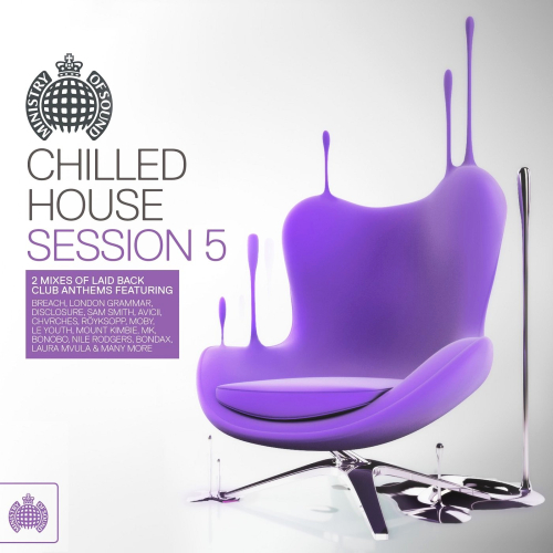 Chilled House Session 5 - Ministry of Sound (2014)