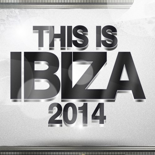 This Is Ibiza 2014 (2014)