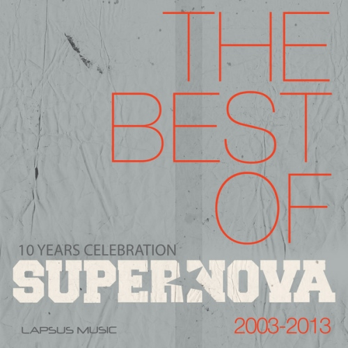 Supernova - The Best Of 10 Years (2013)