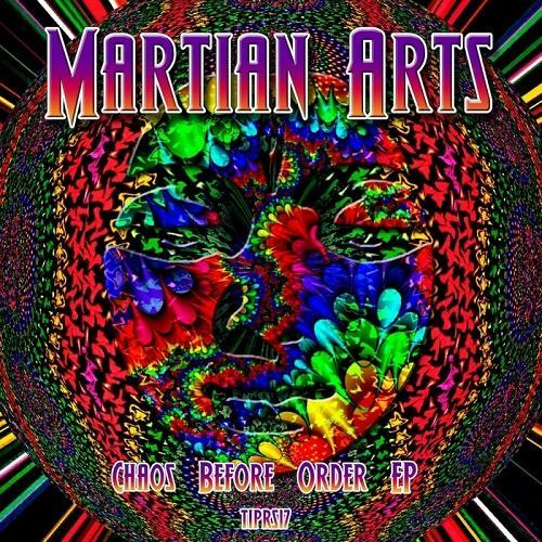 Martian Arts - Chaos Before Order (2014)