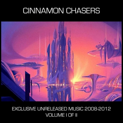 Cinnamon Chasers – Exclusive Unreleased Music 2008 to 2012, Vol. 1 (2013)