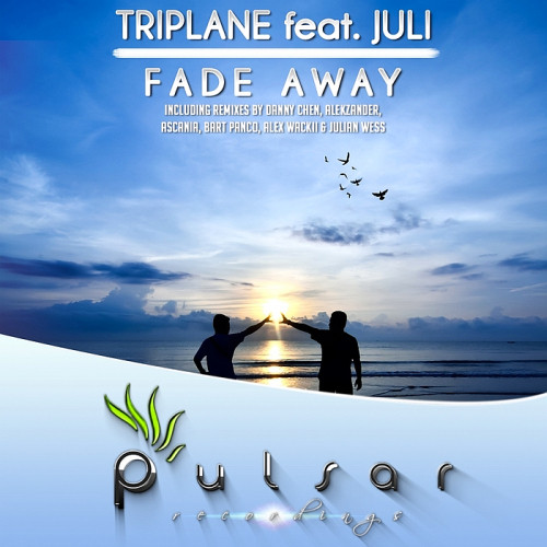 Triplane Ft. Juli - Fade Away [Remixes] 2014