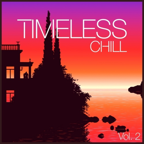 VA - Timeless Chill Vol 2 (2014)