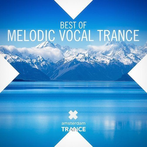 Best Of Melodic Vocal Trance (2014)