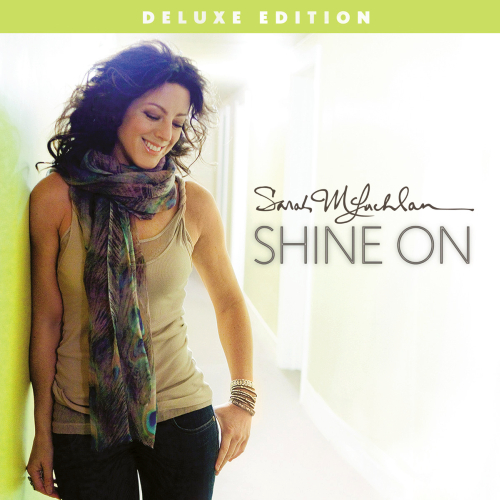 Sarah McLachlan - Shine On [Deluxe Edition] 2014