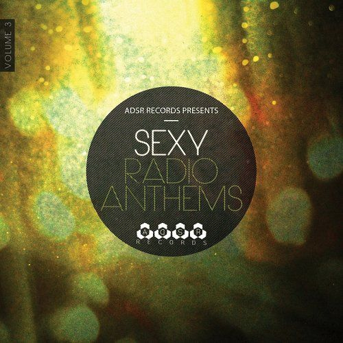 Sexy Radio Anthems Vol 3 (2014)