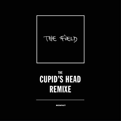 The Field - The Cupid's Head Remixe (2014)