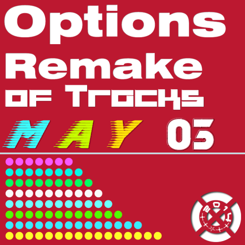 Options Remake Of Tracks 2014 MAY 03
