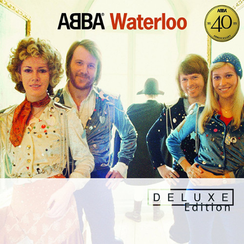 ABBA - Waterloo [Remastered, 40th Anniversary] [Deluxe Edition]