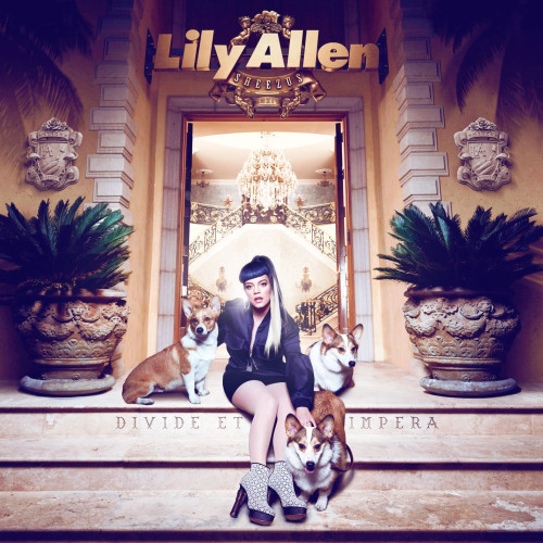 Lily Allen - Sheezus [2014] [Japanese Edition]