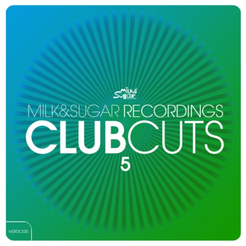 VA - Milk & Sugar Recordings Club Cuts Vol 5 (2013)