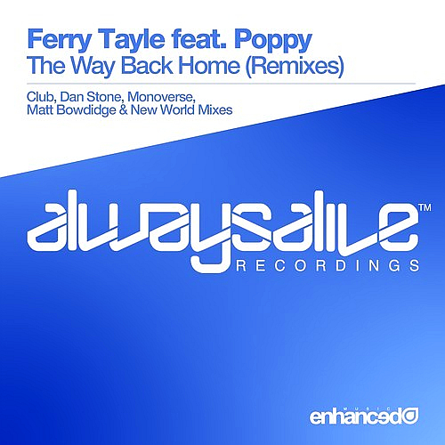 Ferry Tayle Ft. Poppy - The Way Back Home: Remixes (2014)