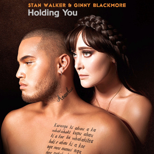 Stan Walker & Ginny Blackmore - Holding You (2014)