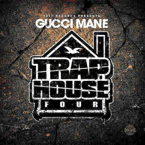 Gucci Mane - Trap House 4 [iTunes - Album] 2014