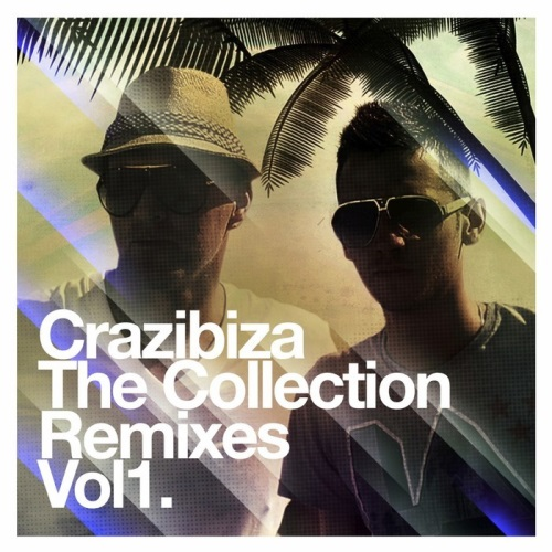 Crazibiza – Crazibiza: The Remixes, Vol.1 (2014)