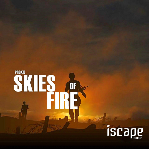 Proxie - Skies of Fire (2014)