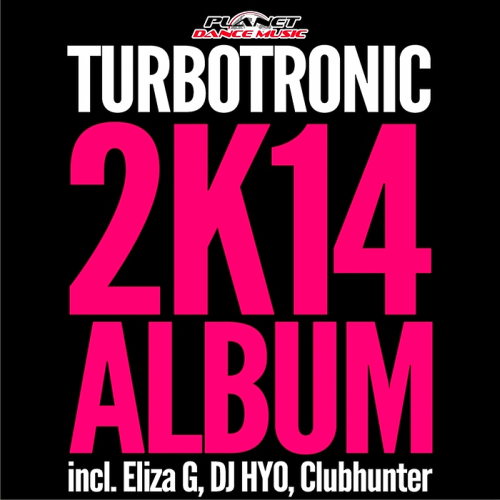 Turbotronic 2K14 Best Album (2014)