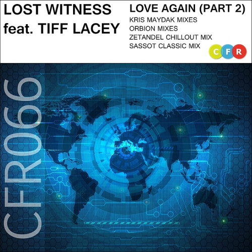 Lost Witness feat. Tiff Lacey - Love Again (Part. 1-2) 2014
