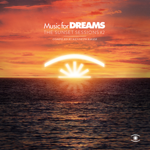 VA - Music for Dreams - Sunset Sessions, Vol. 2 - Compiled by Kenneth Bager (2014)