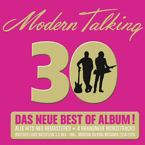 Modern Talking - 30 Die Neue Best Of (2014)