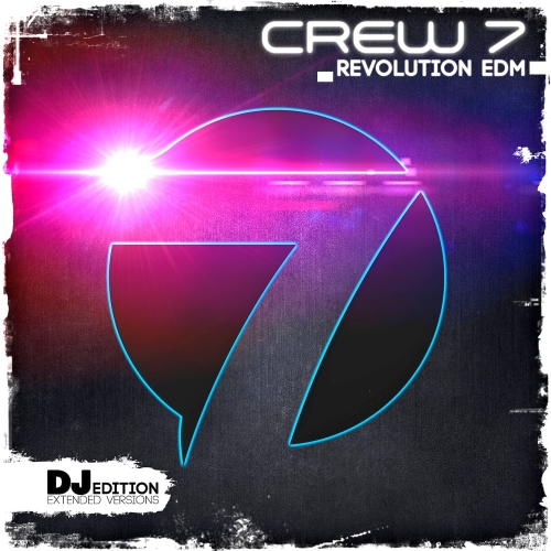 Crew 7 - Revolution EDM (DJ Edition) 2014