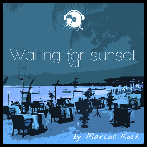 Marcus Koch - Waiting for Sunset, Vol. 3 (2014)