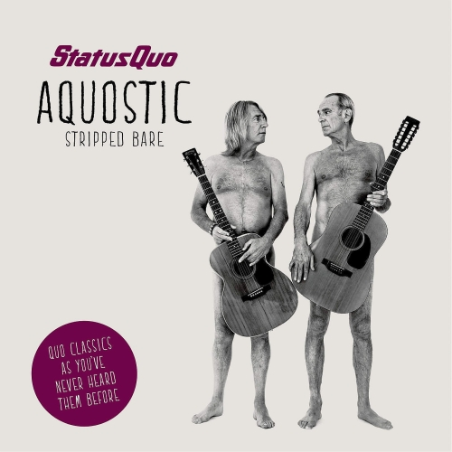 Status Quo - Aquostic Stripped Bare [Deluxe Version] 2014