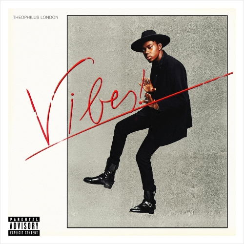Theophilus London - Vibes! (2014)
