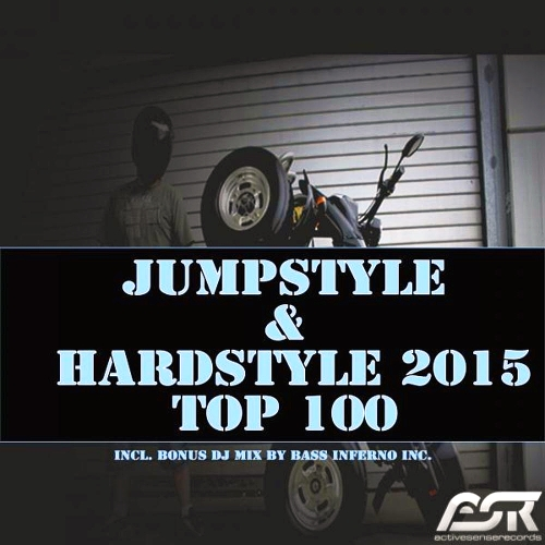 Jumpstyle & Hardstyle 2015 Top 100 Including Bonus DJ Mix By Bass