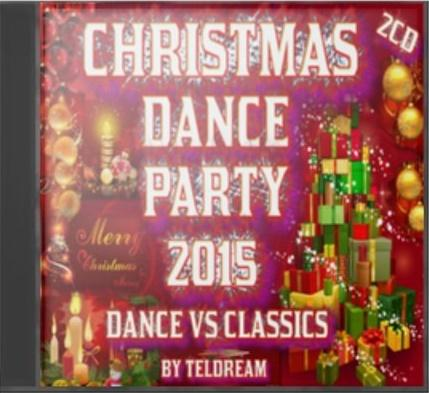 VA - Christmas Dance Party 2015: Dance Vs. Classics [2CD] (2014)