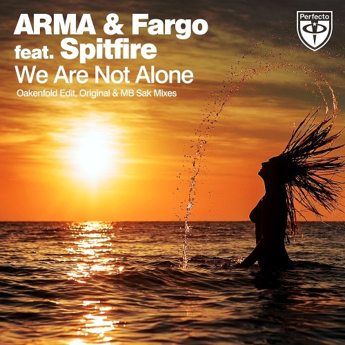 ARMA & Fargo feat. Spitfire - We Are Not Alone (Remixes) 2014