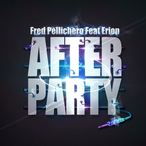 Fred Pellichero ft. Erion - After Party (2015)