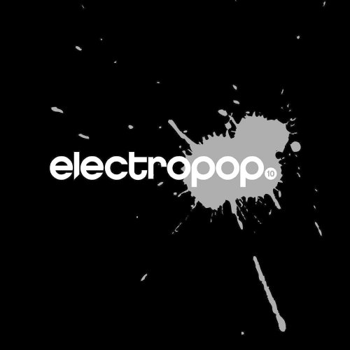 Electropop 10 - Compilation, Limited Edition (2015)