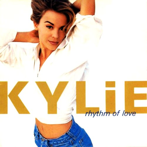 Kylie Minogue - Rhythm of Love [Remastered Deluxe Edition]