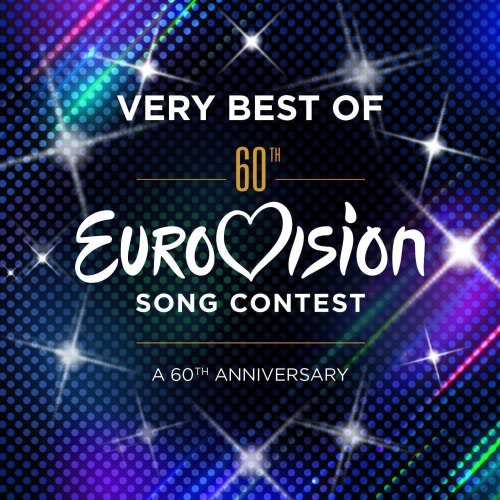 Various Artists - Very Best of Eurovision Song Contest: A 60th Anniversary