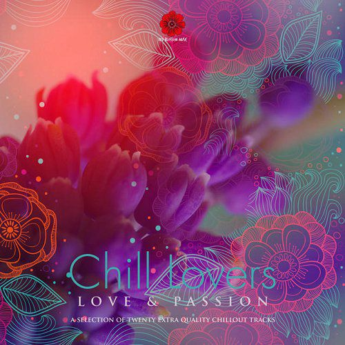 Chill Lovers Love and Passion Vol 3 (2015)