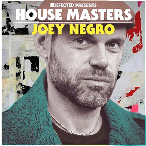 Defected pres. House Masters Joey Negro (2015)