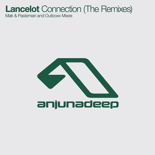 Lancelot - Connection (The Remixes) (ANJDEE223RD) 2015