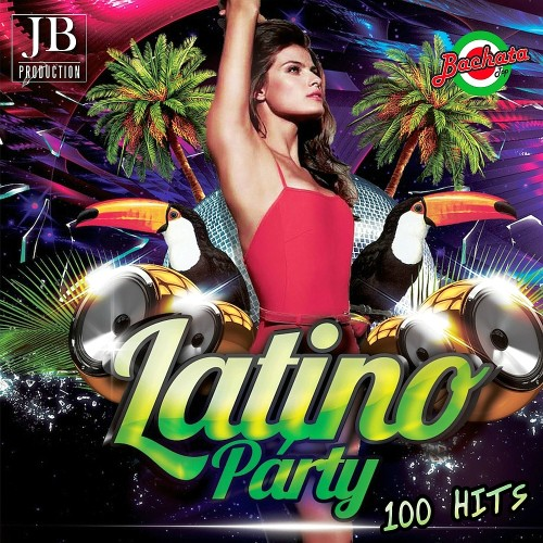 Various Artists - Latino Party 100 Hits (2015)