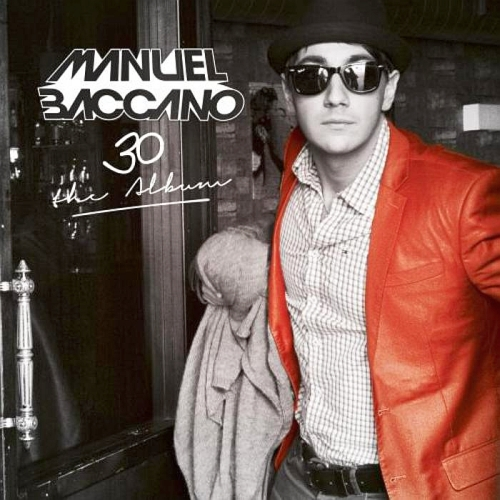 Manuel Baccano - 30 (The Album) (2015)
