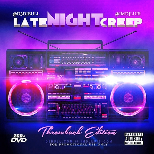 DJ Luis & DJ Bull Presents - Twerk Music Vol.2, Late Night Creep (2015)
